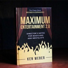 Maximum Entertainment 2,0: Expanded & Revised by Ken Weber