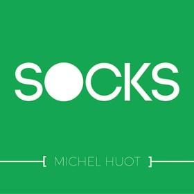 SOCKS - Michel Huot