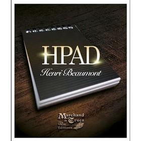 HPAD - Henri Beaumont y Marchand de Trucs
