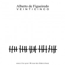 Veinticinco de Alberto de Figueiredo - Book in spanish