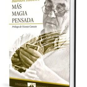 Magic Books Más Magia Pensada – Ramón Riobóo - Tapa Dura – Book Editorial Paginas - 1