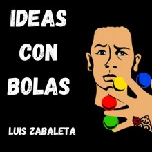 Stage / Parlor Performer BALL IDEAS by Luis Zavaleta video DOWNLOAD MMSMEDIA - 3