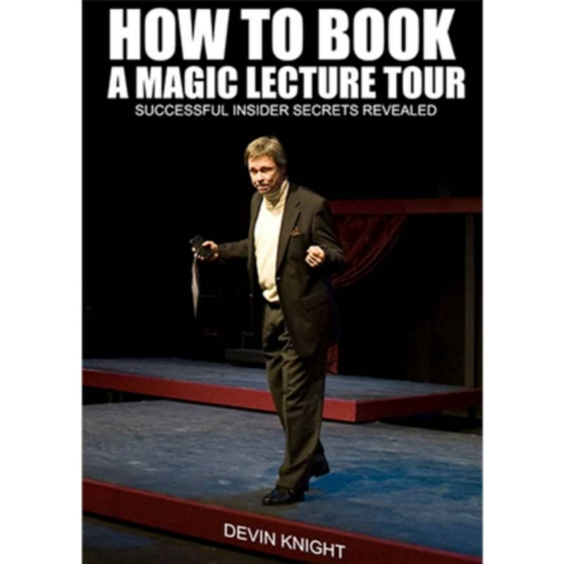 So You Want To Do A Magic Lecture Tour by Devin Knight eBook DESCARGA