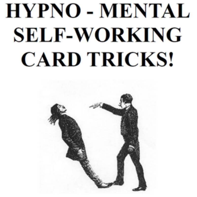 Hypno-Mental Self-Working Card Descargas! by Paul Voodini eBook DESCARGA