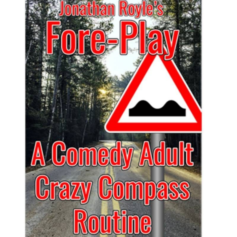 Fore-Play (The Crazy Compass or Road Sign Routine On Acid) by Jonathan Royle Mixed Media DESCARGA
