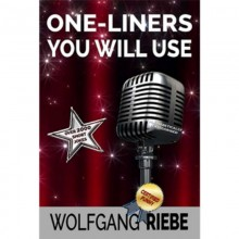 One Liners You Will Use by Wolfgang Riebe eBook DESCARGA