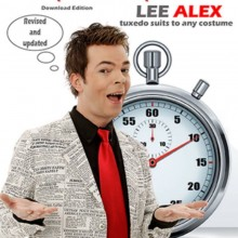 Quick Change - One Piece and Two Piece Suit - Tuxedo Suits to Any Costume by Lee Alex eBook DESCARGA