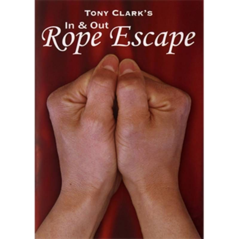 In and Out Rope Escape (Rope NOT Included) by Tony Clark DESCARGA