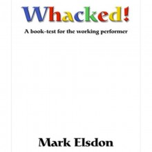 Whacked Book Test by Mark Elsdon - eBook DOWNLOAD