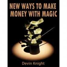 New ways to make money from magic by Devin Knight - eBook DESCARGA