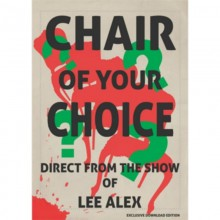 Chair Of Your Choice by Lee Alex - eBook DESCARGA