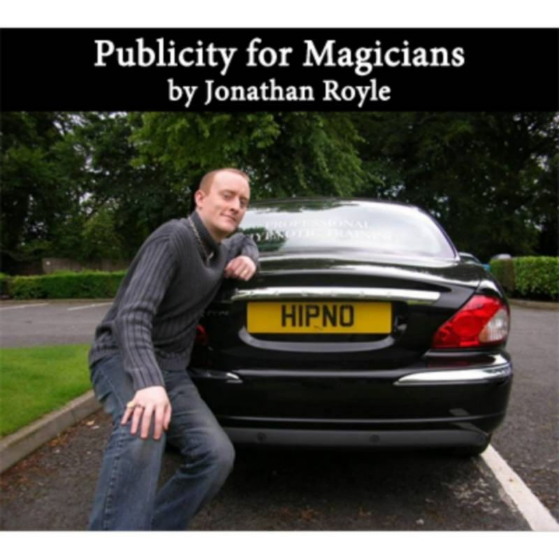 Publicity for Magicians by Jonathan Royle - Mixed Media DOWNLOAD