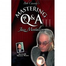 Mastering Q&A: Jazz Mentalism (Teleseminar) by Bob Cassidy - AUDIO DOWNLOAD