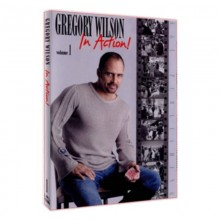 Gregory Wilson In Action Volume 1 by Gregory Wilson video DOWNLOAD