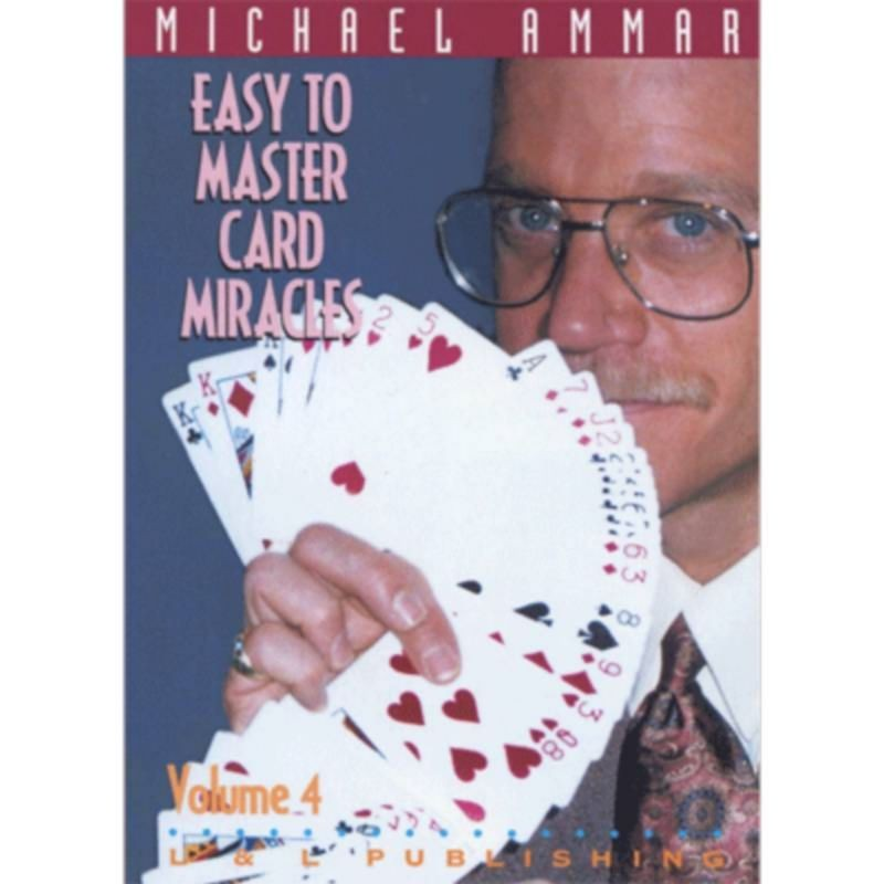 Easy to Master Card Miracles Volume 4 by Michael Ammar video DESCARGA