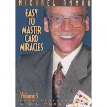 Easy to Master Card Miracles Volume 5 by Michael Ammar video DESCARGA