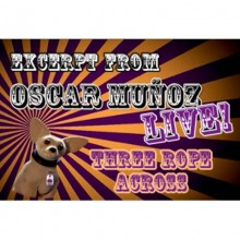 3 Rope Across  by Oscar Munoz (Excerpt from Oscar Munoz Live) video DOWNLOAD