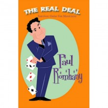 The Real Deal (Survival Guide for Magicians) by Paul Romhany - eBook DOWNLOAD