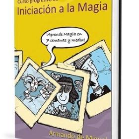Libros de Magia en Español Curso Progresivo De Iniciación A La Magia - Armando De Miguel - Libro TiendaMagia - 1