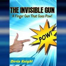 Close Up Performer INVISIBLE GUN by Devin Knight ebook DOWNLOAD MMSMEDIA - 1