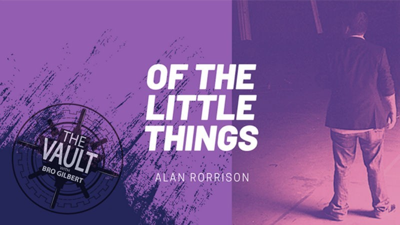 Close Up Performer The Vault - Of the Little Things Vol. 1 by Alan Rorrison video DOWNLOAD MMSMEDIA - 1