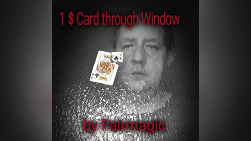 Card Magic and Trick Decks 1$ Card Through Window by Ralf Rudolph aka' Fairmagic video DOWNLOAD MMSMEDIA - 1