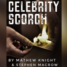 Tricks with fire Celebrity Scorch (Tom Cruse and Elvis) by Mathew Knight and Stephen Macrow TiendaMagia - 1