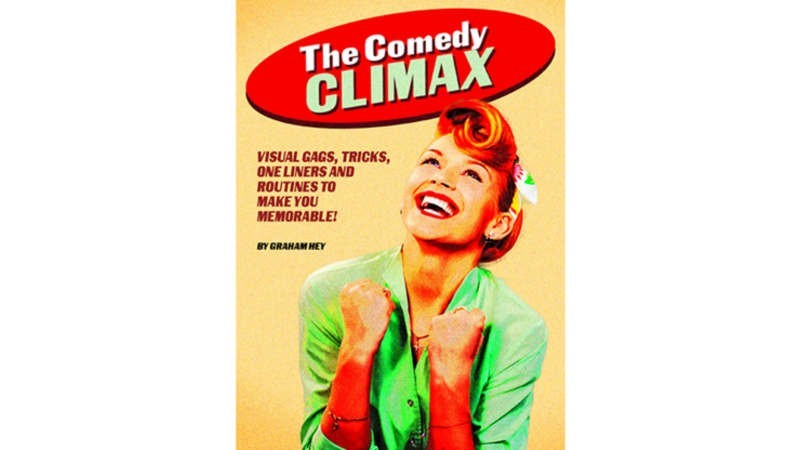 Comedy Performer The Comedy Climax by Graham Hey eBook DOWNLOAD MMSMEDIA - 1