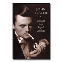 Theory, History and Business Extending Magic Beyond Credibility by John Booth - eBook DOWNLOAD MMSMEDIA - 1