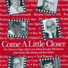 Close Up Performer Come a Little Closer by John Denis - eBook DOWNLOAD MMSMEDIA - 1