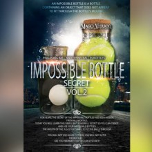 Close Up Performer Impossible Bottle Secret VOL.2 by Mago Vituco video DOWNLOAD MMSMEDIA - 1