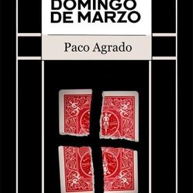Libros de Magia en Español El último domingo de marzo de Paco Agrado - Libro Mystica - 1
